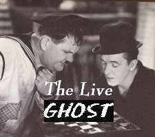 The Live Ghost